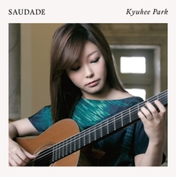 Saudade(サウダーヂ) -ブラジルギター作品集-(24bit/96kHz)