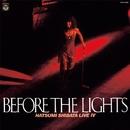 しばたはつみ ライヴIV(BEFORE THE LIGHTS)(24bit/96kHz)/しばたはつみ