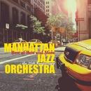 ベスト・オブ・ベスト・アンド・モア~MJO結成25周年記念/マンハッタン・ジャズ・オーケストラ