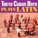 【BIG BAND PARADE】キューバン・ボーイズ・プレイズ・ラテン/見砂直照と東京キューバン・ボーイズ