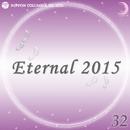 Eternal 2015 32/オルゴール