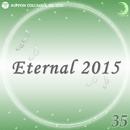 Eternal 2015 35/オルゴール