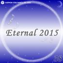 Eternal 2015 38/オルゴール