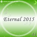 Eternal 2015 44/オルゴール