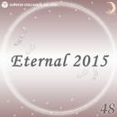 Eternal 2015 48/オルゴール