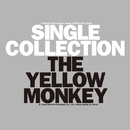 SINGLE COLLECTION (Remastered)/THE YELLOW MONKEY