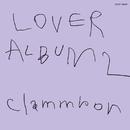 LOVER ALBUM 2 リマスター/クラムボン