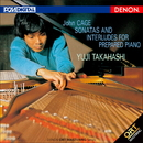 ジョン・ケージ:プリペアド・ピアノのためのソナタとインターリュード (ORT)/高橋悠治