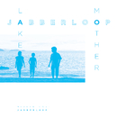 MotherLake/JABBERLOOP