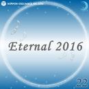 Eternal 2016 22/オルゴール