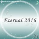 Eternal 2016 24/オルゴール