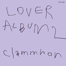 LOVER ALBUM 2 リマスター (11.2MHz DSD256)/クラムボン