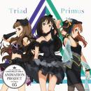 Trancing Pulse/Triad Primus [渋谷凛(CV:福原綾香)×神谷奈緒(CV:松井恵理子)×北条加蓮(CV:渕上舞)]