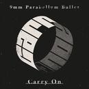 キャリーオン/9mm Parabellum Bullet