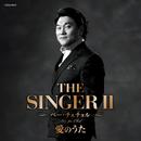 THE SINGER II 愛のうた/ベー・チェチョル