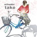 take/reGretGirl