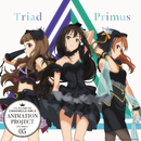 AAC/Trancing Pulse/Triad Primus [渋谷凛(CV:福原綾香)×神谷奈緒(CV:松井恵理子)×北条加蓮(CV:渕上舞)]