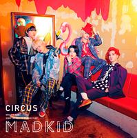 CIRCUS/MADKID