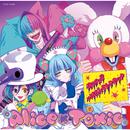 音戯の譜~CHRONICLE~ HaPpY uNBirThDAy/Alice×Toxic