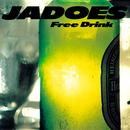 Free Drink/JADOES