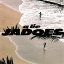 a lie/JADOES