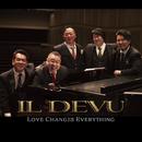 LOVE CHANGES EVERYTHING (96kHz/24bit)/IL DEVU