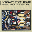 LONGWAY FROM HOME/ミッキー吉野