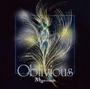 Oblivious(通常盤)/Megaromania
