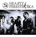 HEAЯTZ TYPE-A (「Я」表記「R」でもOK)/PERESTROIKA