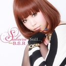 Still.../SAKURA from B.S.R