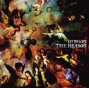 THE REASON/EAT YOU ALIVE