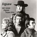 スカイ・ハイ/ジグソー・スーパー・ヒッツ決定盤/Jigsaw