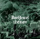 「ZERO」初回限定盤/DuelJewel