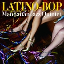LATINO-BOP/Manhattan Jazz Quintet