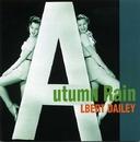 AUTUMN RAIN/ALBERT DAILEY