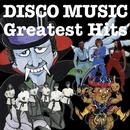 DISCO MUSIC GREATEST HITS/V.A.