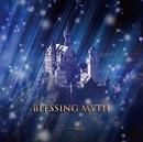 BLESSING MYTH TYPE-B/Megaromania