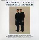 THE FABULOUS STYLE OF THE EVERLY BROTHERS/THE EVERLY BROTHERS