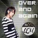 over and again/the LEM