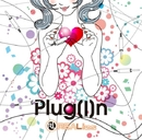 Plug[I]n/REALies