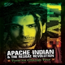 TIME FOR CHANGE TOUR/APACHE INDIAN AND REGGAE REVOLUTION