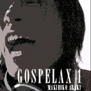 GOSPELAX 1/荒木 真樹彦