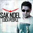 Loca People/Sak Noel