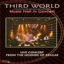 MUSIC HALL IN CONCERT DVD/THIRD WORLD