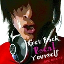 Get Back Real Yourself/ARK MAXICO