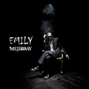 EMILY(初回限定盤)A-Type DVD/MEJIBRAY