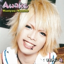Wantyou×WanteD(初回限定盤)TYPE-A/Awake