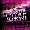 濱NIGHT☆CITYBOY TYPE-A/シンディケイト