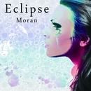 Eclipse(初回限定盤)/Moran
