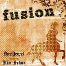 fusion(通常盤)/DuelJewel featuring Kim Sehun